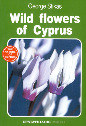 Book: Sfikas, George - Wild flowers of Cyprus