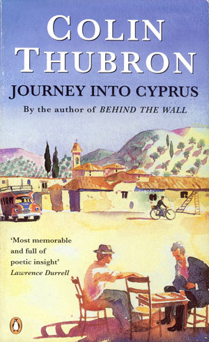 Book: Thubron, Colin - Journey into Cyprus